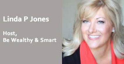 JH 33 – Be Wealthy and Smart with Linda P Jones